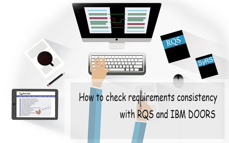 How to check requirements consistency with RQS and IBM DOORS
