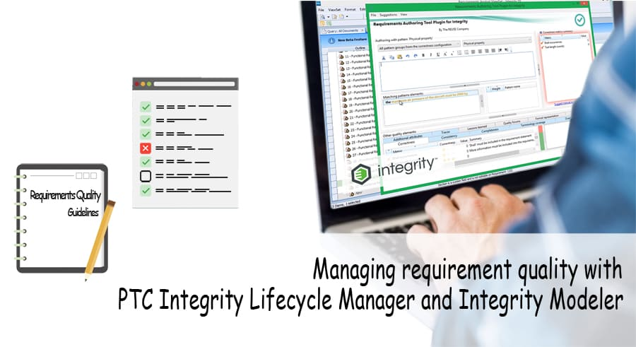 Managing requirement quality with PTC Integrity Lifecycle Manager and Integrity Modeler