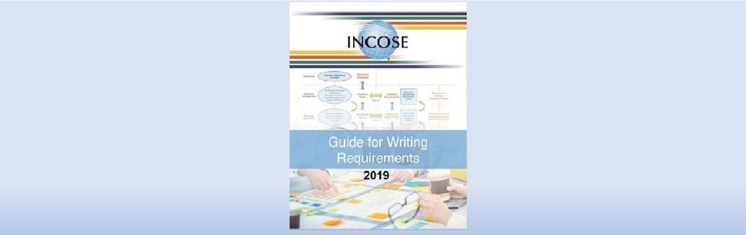 A Comprehensive Guide on Tailoring the INCOSE Guide for Writing Requirements